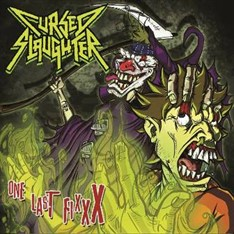 "CURSED SLAUGHTER - ONE LAST FIXXX (compacto 7"")"