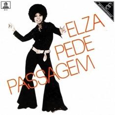 LP ELZA SOARES – ELZA PEDE PASSAGEM (1972)
