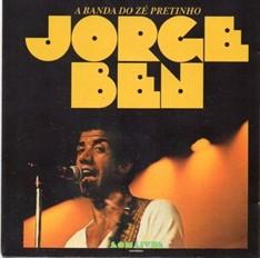 LP JORGE BEN - A BANDA DO ZÉ PRETINHO (VINIL 180 GRAMAS)