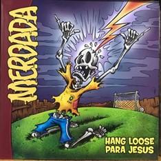 """LP MERDADA - HANG LOOSE PARA JESUS (12"""" PRETO)"""