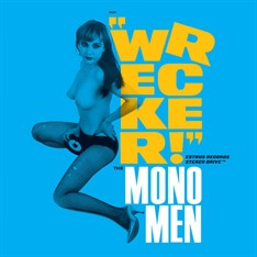 CD Mono Men - Wrecker!