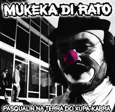 Mukeka di Rato - Pasqualin na Terra do Xupa Kabra - LP