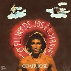 LP ODAIR JOSÉ - O FILHO DE JOSÉ E MARIA (1977) NOVO/LACRADO