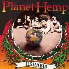LP PLANET HEMP - USUÁRIO (NOVO/LACRADO)