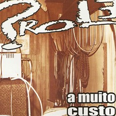 Prole - A Muito Custo (EP)