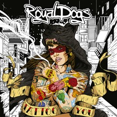 Royal Dogs - Tattoo You