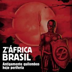 LP Z'AFRICA BRASIL - ANTIGAMENTE QUILOMBOS HOJE PERIFERIA (VINIL DUPLO) (NOVO/LACRADO)