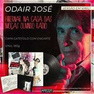 LP Odair José - Hibernar na Casa das Moças Ouvindo Rádio