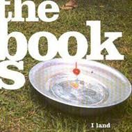 The Books - I Land