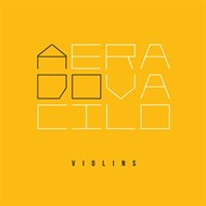 Violins - A Era do Vacilo