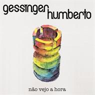 LP HUMBERTO GESSINGER - NÃO VEJO A HORA (NOVO/LACRADO)