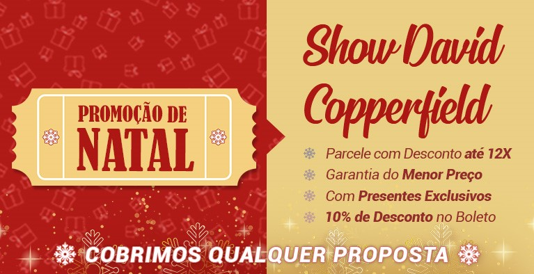 Show David CopperField Natal