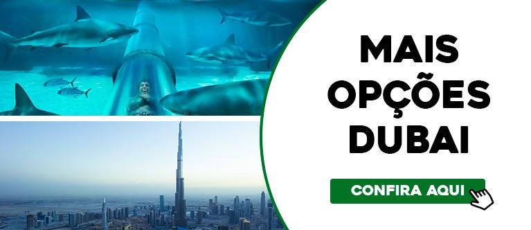 Mais opções Dubai