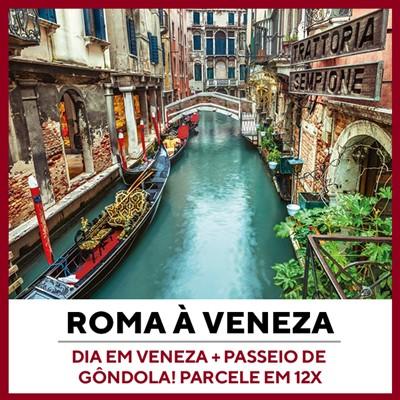 Passeio Roma a Veneza