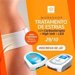 Workshop - Tratamento de Estrias com CarboXiterapia + High Volt + LED