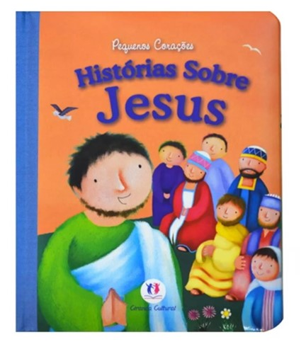 Pequenos Corações - Histórias Sobre Jesus