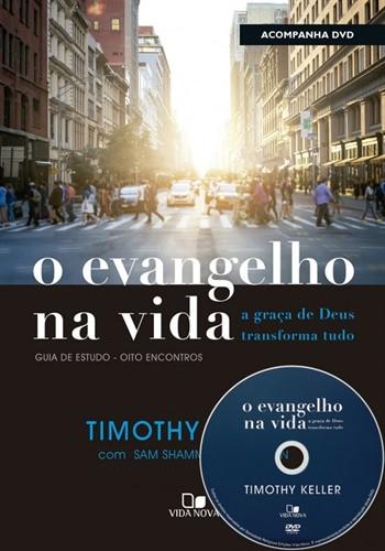 O Evangelho na vida (Acompanha DVD com palestras)