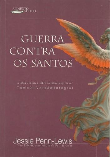 Guerra Contra Os Santos Volume 2