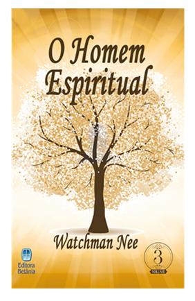 O Homem Espiritual Volume 3