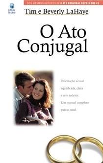 O Ato Conjugal