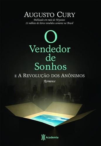 O Vendedor De Sonhos E A Revolução Dos Anônimos