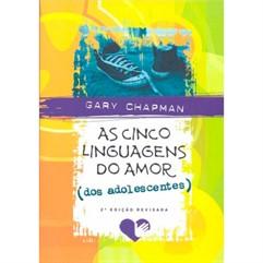 AS CINCO LINGUAGENS DO AMOR-2°EDIÇÃO REVISADA