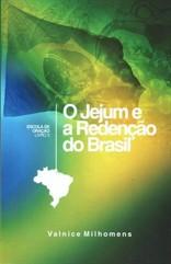 O Jejum e a Redenção do Brasil