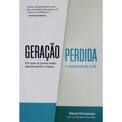 GERAÇÃO PERDIDA-POR QUE OS JOVENS ESTÃO ABANDONANDO A IGREJA...