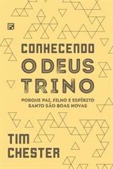 CONHECENDO O DEUS TRINO-POQUE PAI,FILHO E ESPÍRITO SANTO SÃO BOAS NOVAS