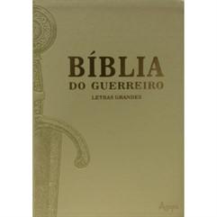 BÍBLIA DO GUERREIRO LETRAS GRANDES  - ALMEIDA SÉCULO 21