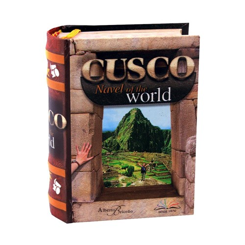 Cuzco The Navel Of The World