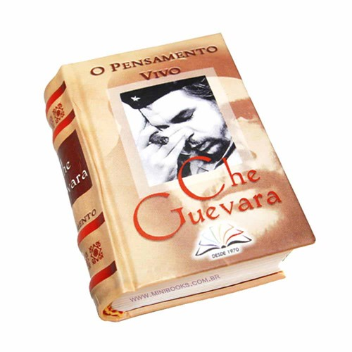 O Pensamento Vivo de Che Guevara