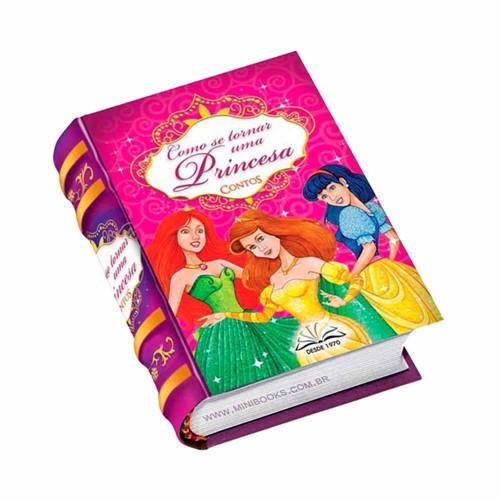 Como Se Tornar Uma Princesa - Contos