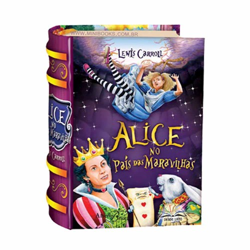 Alice No País Das Maravilhas - Texto Integral