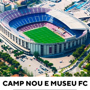Tour Estádio Camp Nou e Museu do Barcelona
