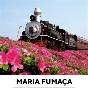 Maria Fumaça e Epopeia Italiana