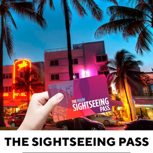 The Miami Sightseeing Pass