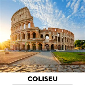 Coliseu, Fórum, Monte Palatino