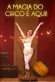 A magica do circo é aqui!